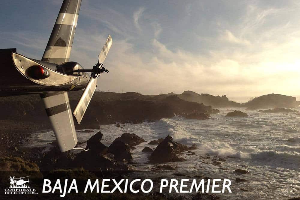 Helicopter tour of Baja Mexico
